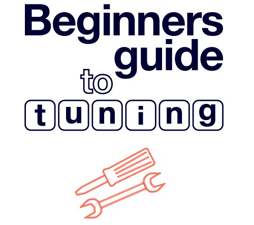Beginners guide to tuning