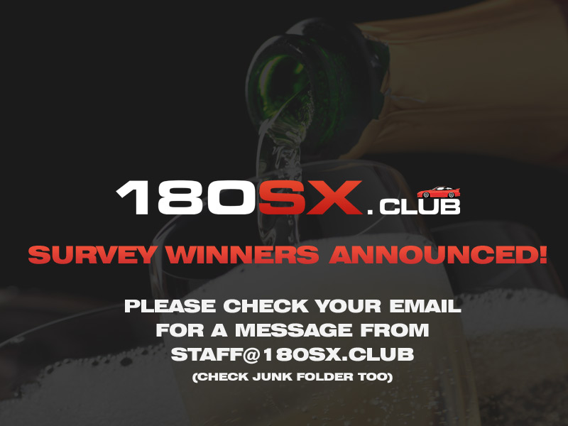 180sx Club survey winners announced!